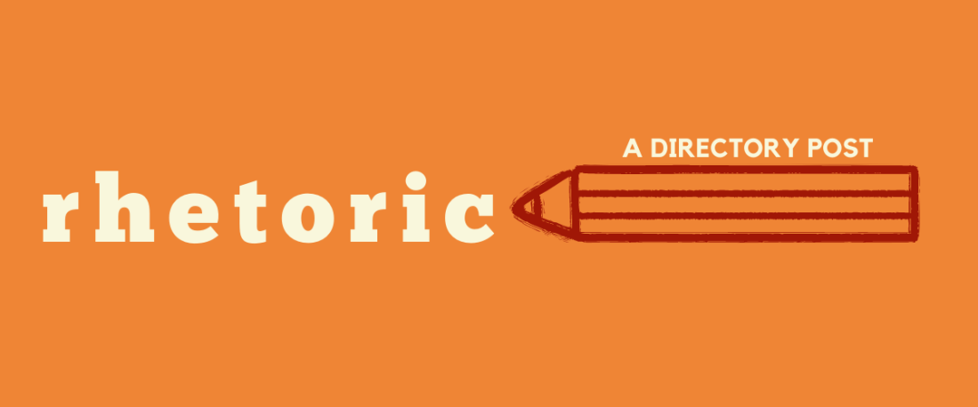 "Decorative banner for post. Text reads, ""Rhetoric: A Directory Post."" Includes illustration of a pencil."